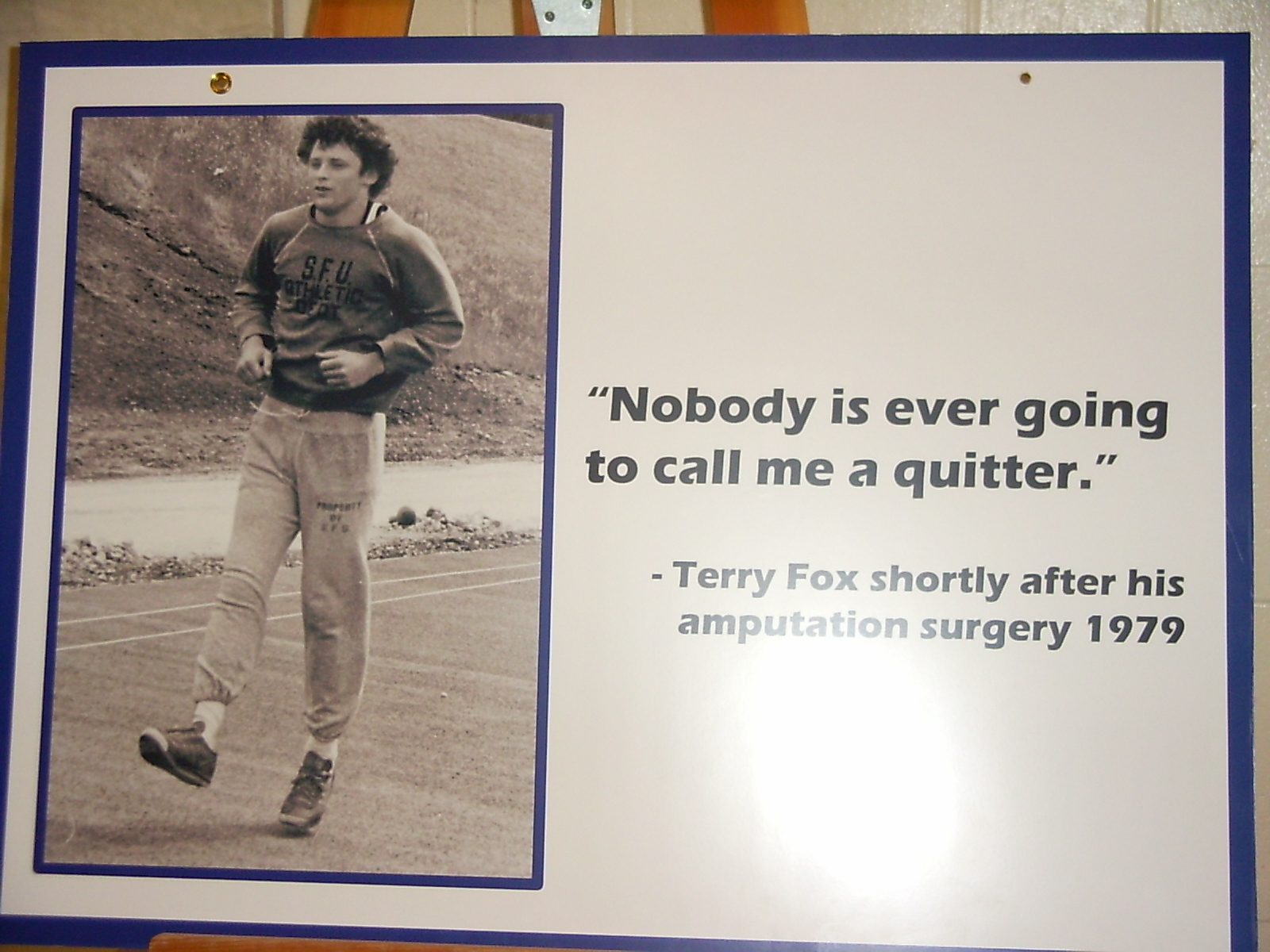 SFU Terry Fox Day poster    Nobody is ever going to call me a quitter    Terry Fox Poster